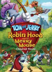 Tom a Jerry: Robin Hood