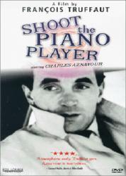 Střílejte na pianistu