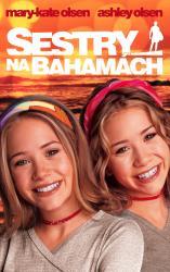 Olsen Twins: Slnečné prázdniny na Bahamách