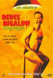Deuce Bigalow: Dobrý striptér